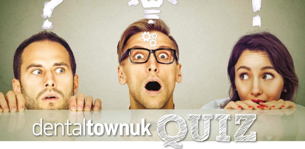 DentaltownUK Quiz