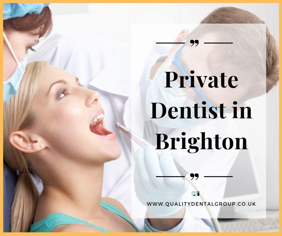 Private Dentist in Brighton